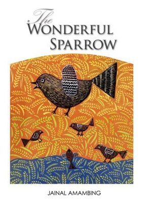 The Wonderful Sparrow