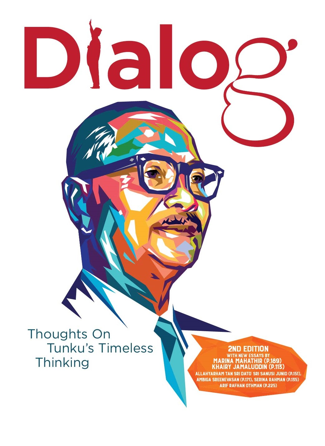 Dialog: Thoughts On Tunku's Timeless Thinking (Second Edition)