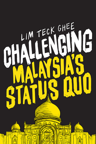 Challenging Malaysia\'s Status Quo
