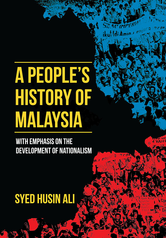 A People\'s History of Malaysia: With Emphasis on the Development of Nationalism
