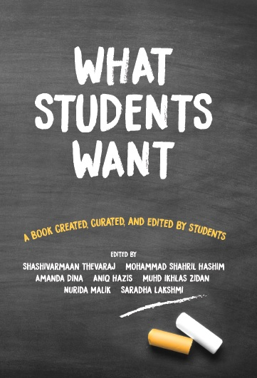 What Students Want - A Book Created, Curated, and Edited By Students