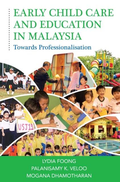 Early Child Care and Education in Malaysia
