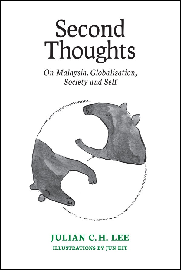 Second Thoughts: On Malaysia, Globalisation, Society and Self