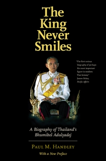 The King Never Smiles: A Biography of Thailand\'s Bhumibol Adulyadej