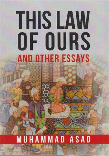 This Law of Ours And Other Essays