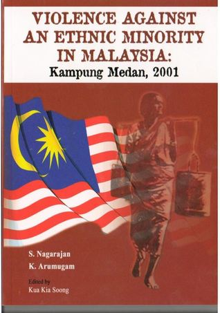 Violence Against An Ethnic Minority In Malaysia: Kampung Medan, 2001