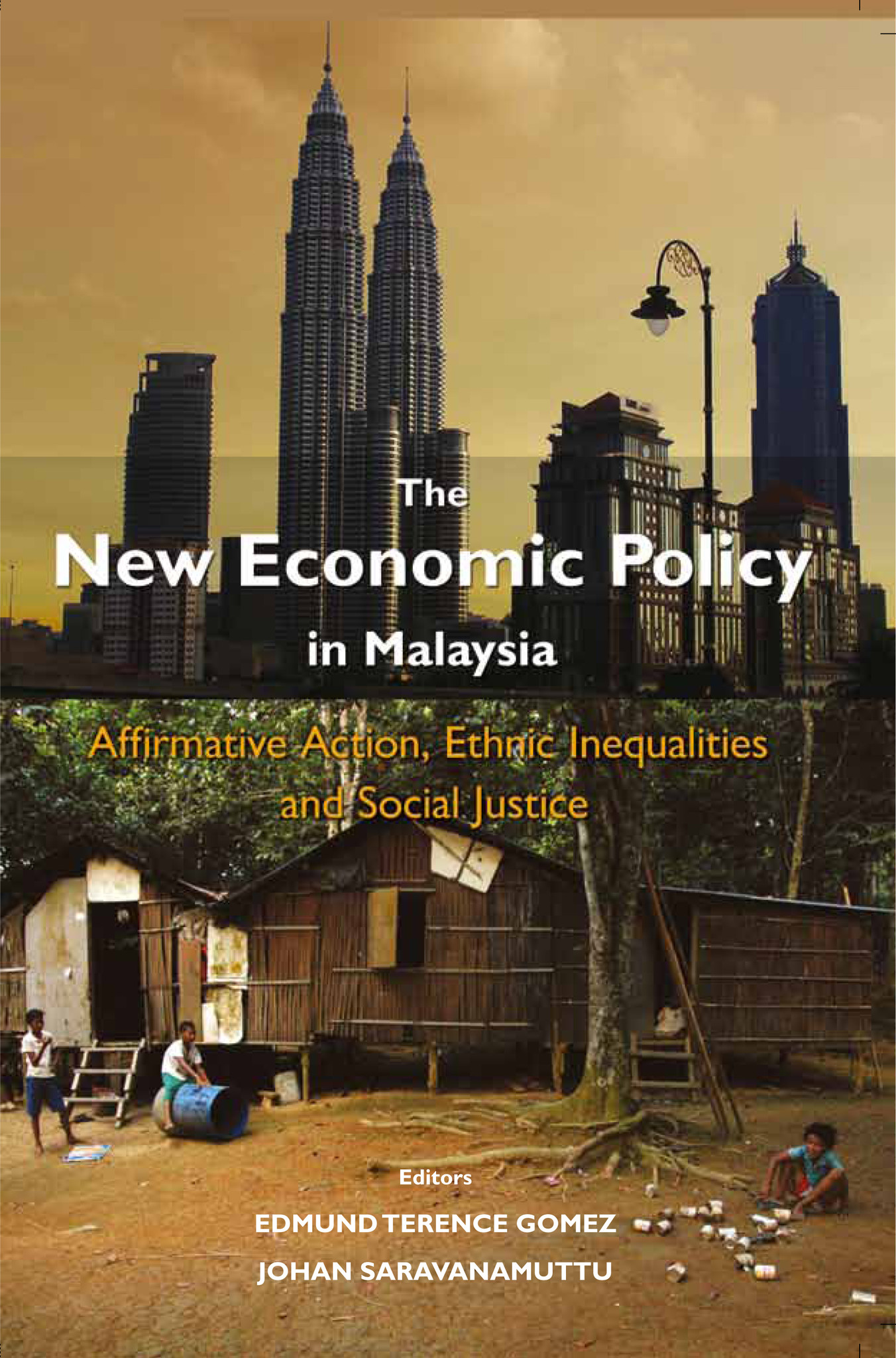 The New Economic Policy in Malaysia: Affirmative Action, Ethnic Inequalities and Social Justice