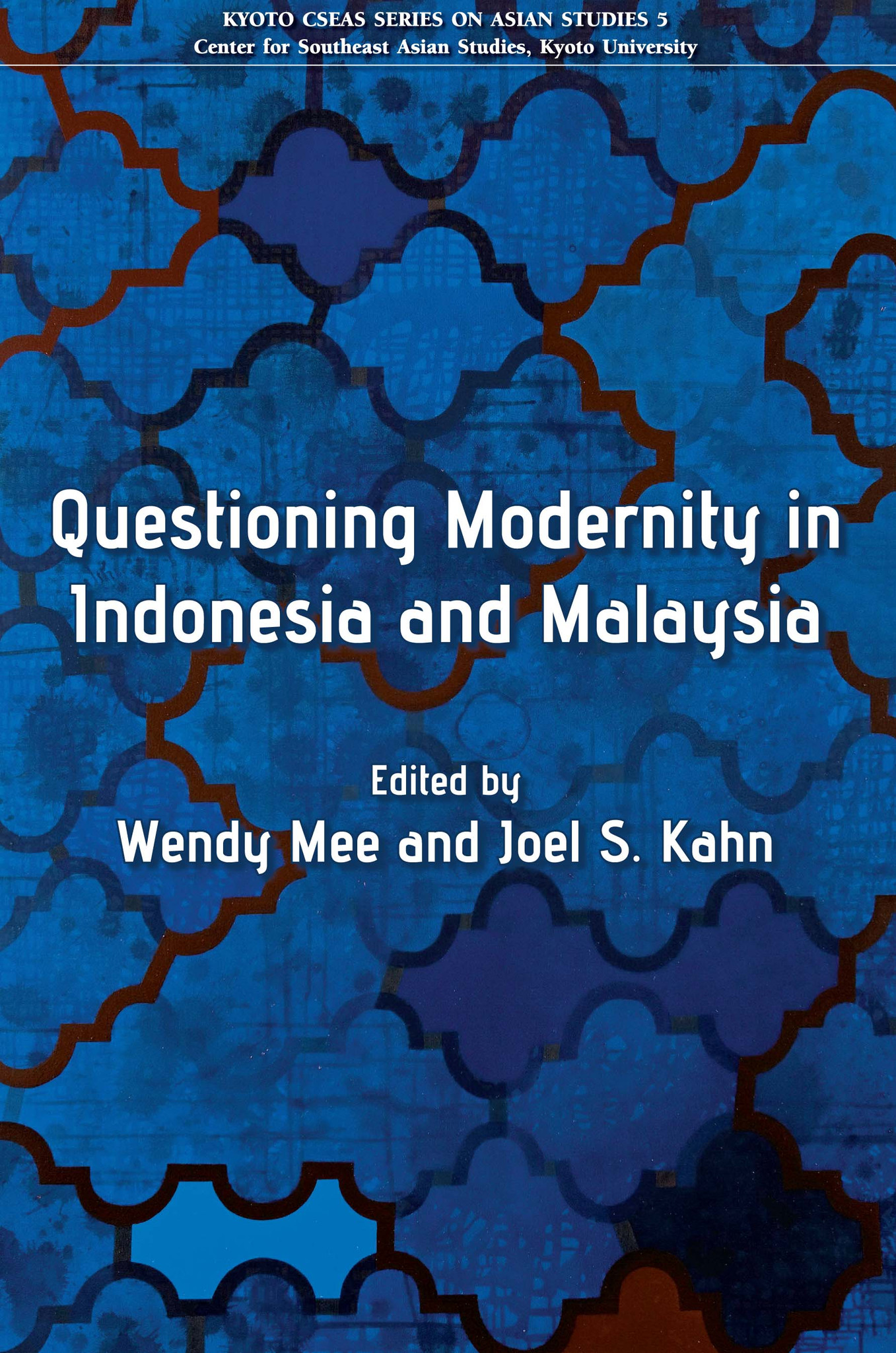 Questioning Modernity in Indonesia and Malaysia