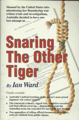 Snaring the Other Tiger