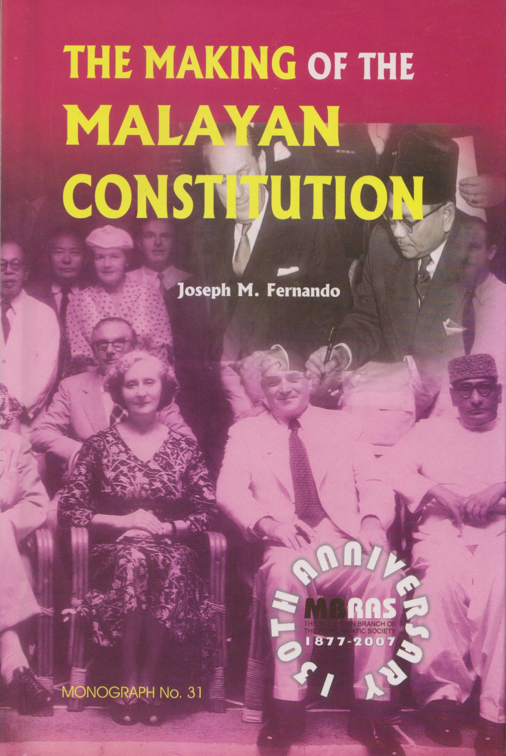The Making of the Malayan Constitution