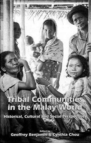 Tribal Communities in the Malay World: Historical, Cultural and Social Perspectives
