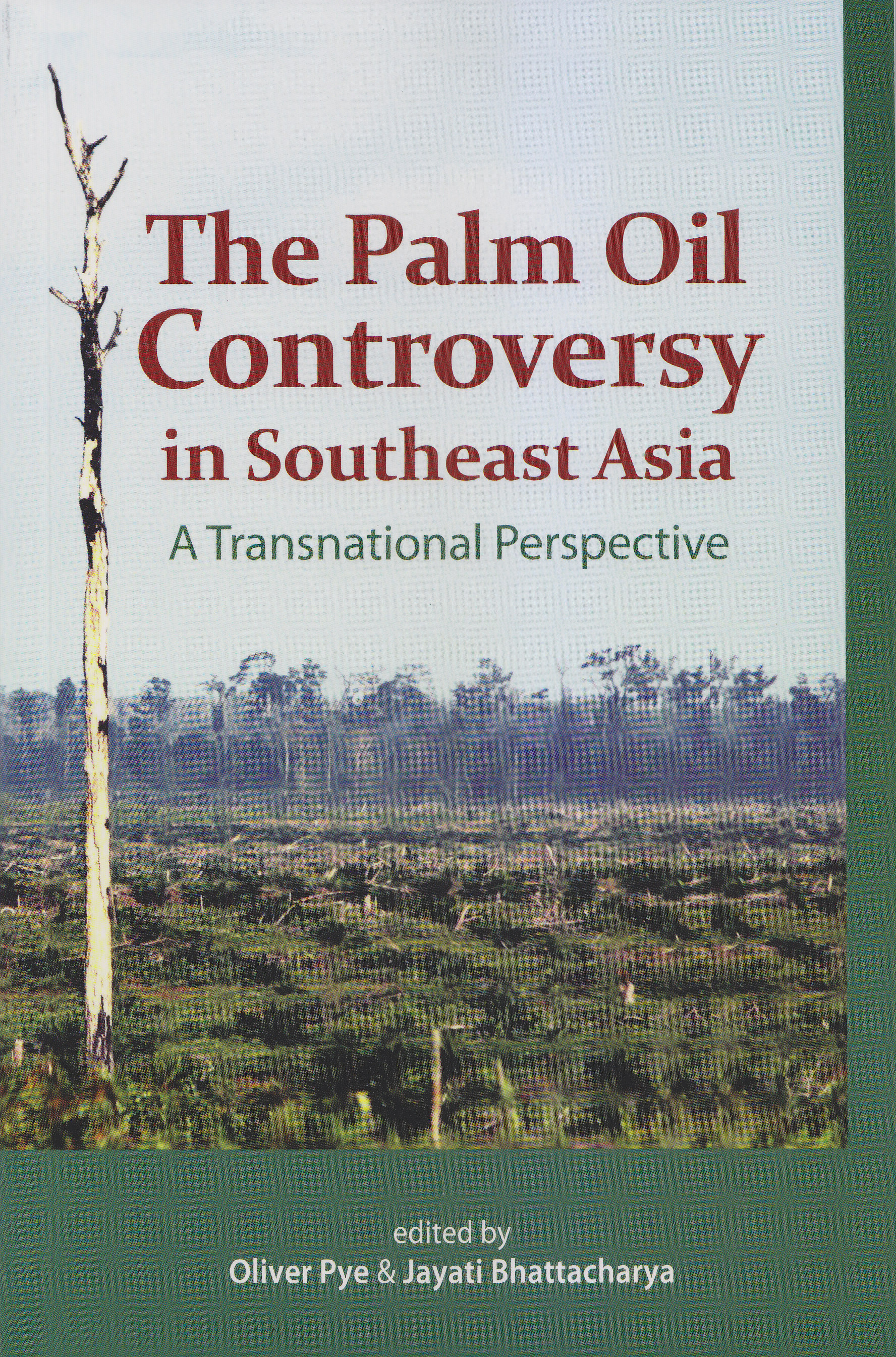 The Palm Oil Controversy in Southeast Asia: A Transitional Perspective