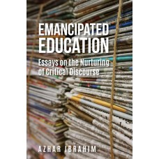 Emancipated Education: Essays on the Nurturing of Critical Discourse
