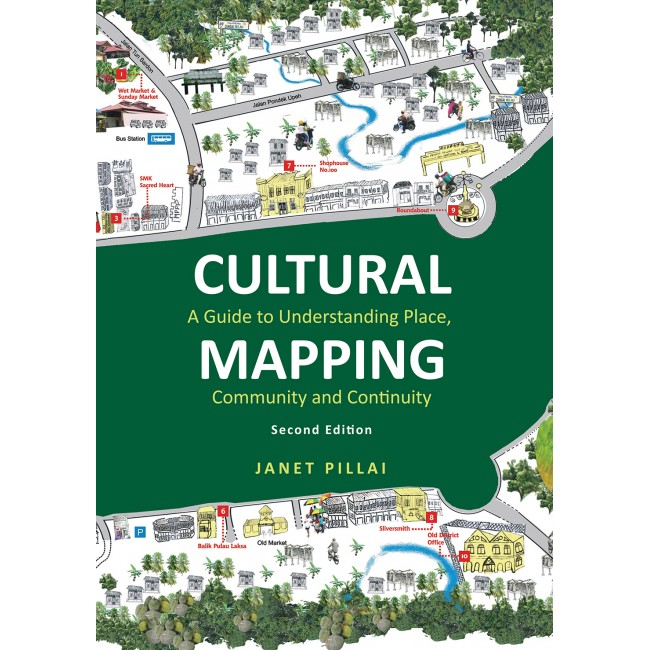 Cultural Mapping: A Guide to Understanding Place, Community and Continuity (Second Edition)