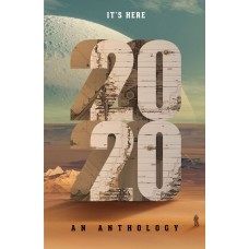 2020:An Anthology