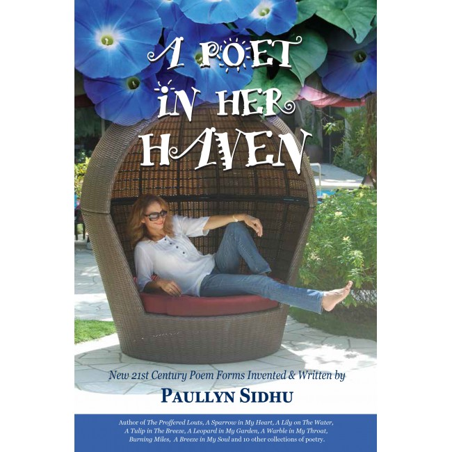 A Poet in Her Haven by Paullyn Sidhu