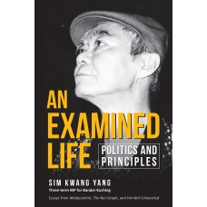 AN EXAMINED LIFE: POLITICS AND PRINCIPLES