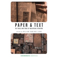 Paper & Text: The Trials and Trade of Malaysian Literature