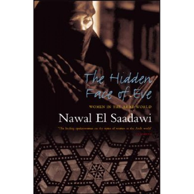 The Hidden Face of Eve: Women in the Arab World, Second Edition