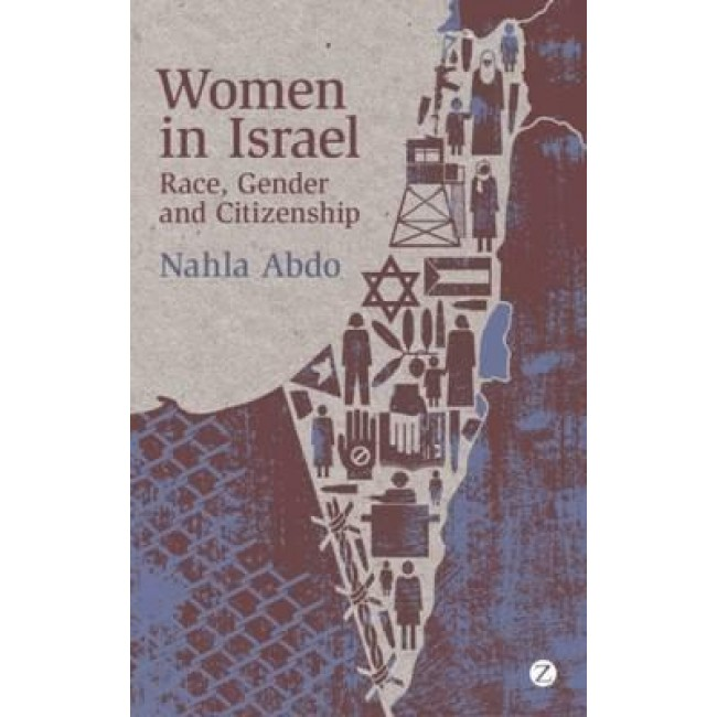 Women in Israel : Race, Gender and Citizenship