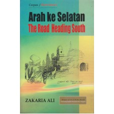 Arah ke Selatan | The Road Heading South