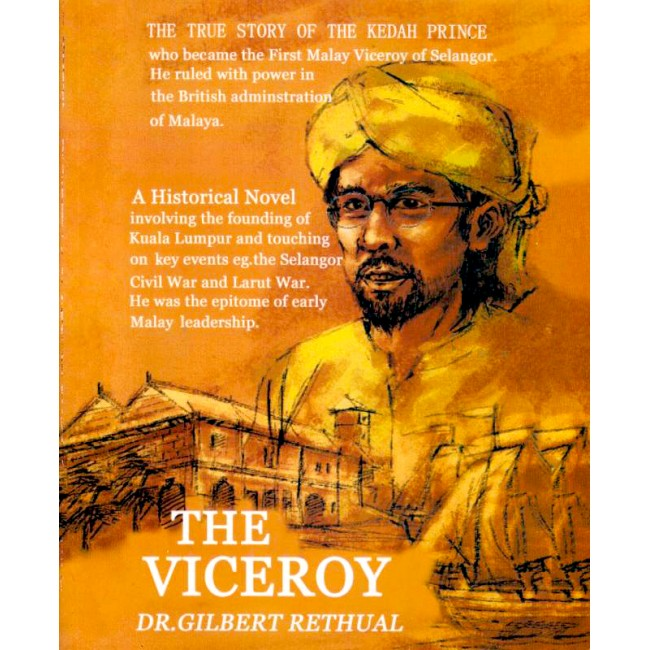 The Viceroy   Dr. Gilbert Rethual
