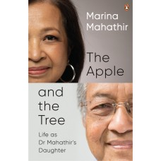 [PRE-ORDER] The Apple and the Tree: Life as Dr Mahathir's Daughter | Marina Mahathir
