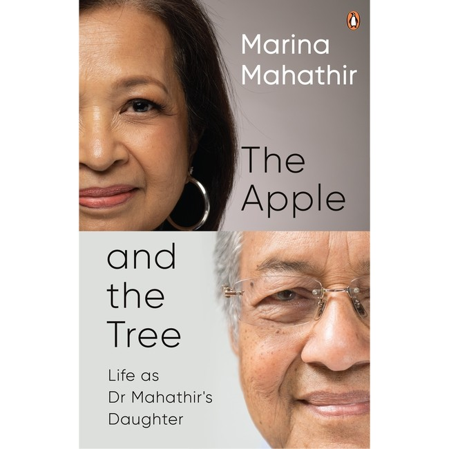 [PRE-ORDER] The Apple and the Tree: Life as Dr Mahathir's Daughter   Marina Mahathir