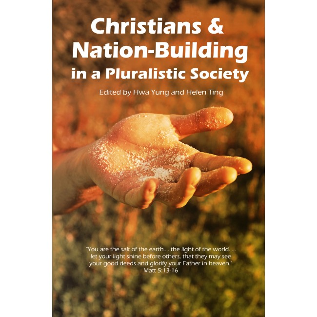 CHRISTIANS AND NATION-BUILDING IN A PLURALISTIC SOCIETY