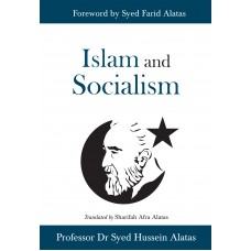 Islam and Socialism | Professor Dr Syed Hussein Alatas