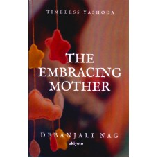 The Embracing Mother | Debanjali Nag