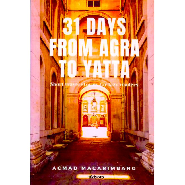 31 Days From Agra To Yatta | Acmad Macarimbang