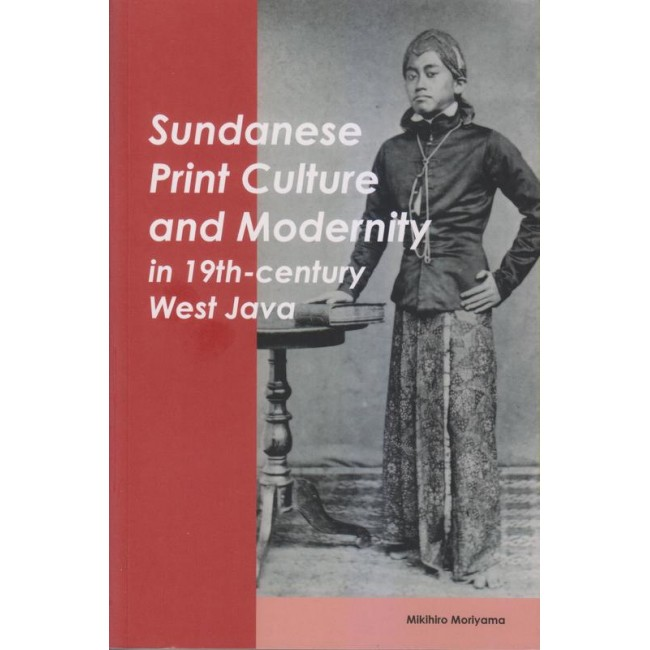 Sundanese Print Culture and Modernity in 19th-century West Java