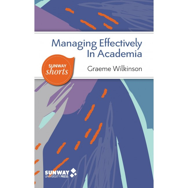 Managing Effectively In Academia