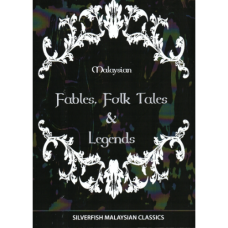 Malaysian Fables, Folk Tales and Legends