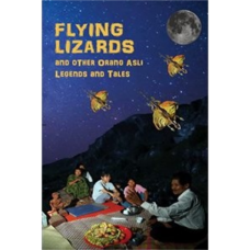 Flying Lizards and Other Orang Asli Legends and Tales