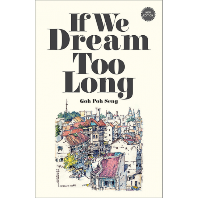 If We Dream Too Long : New Edition