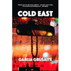 Cold East by Gabija Grušaité