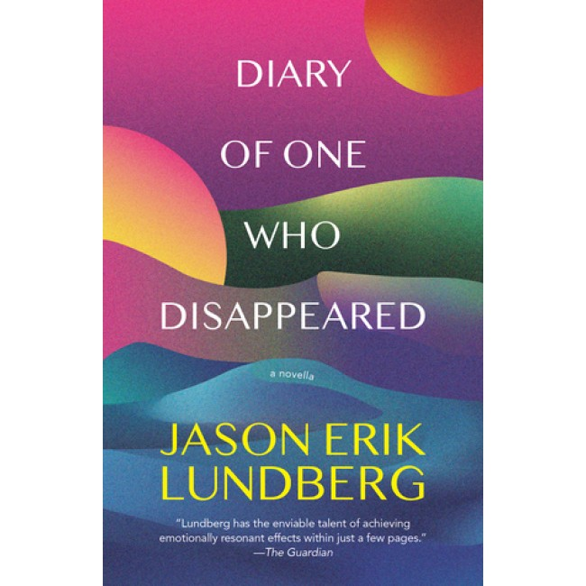 Combo: Diary of One Who Disappeared by Jason Erik Lundberg