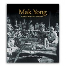 Mak Yong: World Heritage Theatre