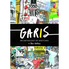 Garis: An Anthology of Sketches by Johor Sketchers