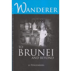 Wanderer to Brunei & Beyond
