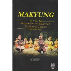 Makyung: Perspectives on Malaysia's Traditional Theatre