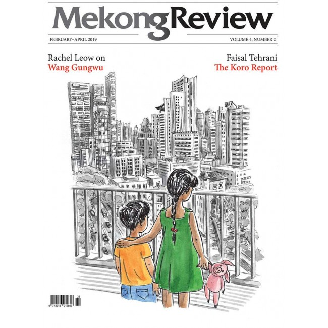 MekongReview Volume 4, Number 2 ( February 2019 - April 2019 )
