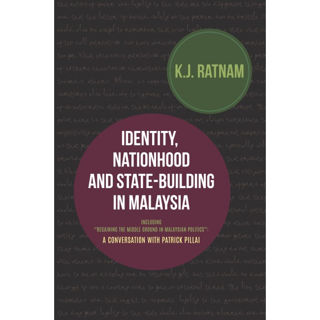 Identity, Nationhood and State-Building in Malaysia