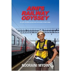 Aini's Railway Odyssey: An exile's 18,200km journey home from London to Kuala Lumpur