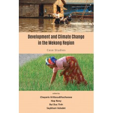 Development and Climate Change in the Mekong Region: Case Studies