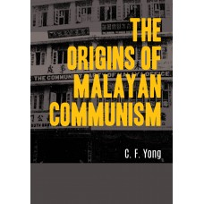 The Origins of MALAYAN COMMUNISM