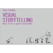 Visual Story Telling: How to be a good storyteller