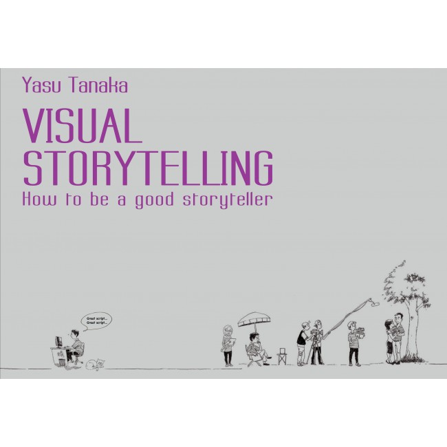Visual Storytelling: How to be a good storyteller